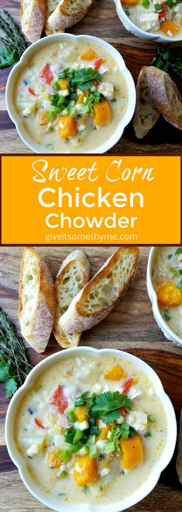 Sweet Corn Chicken Chowder - Give it Some Thyme