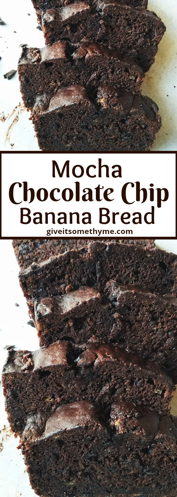 Mocha Chocolate Chip Banana Bread - Give it Some Thyme