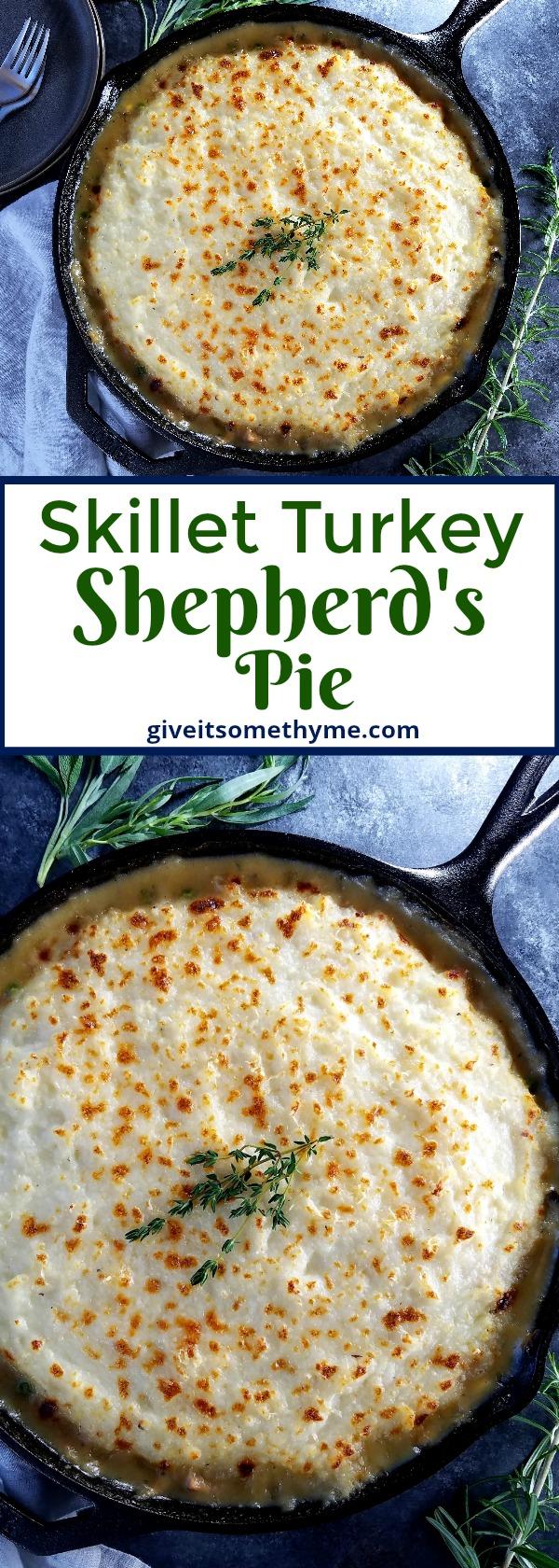 Skillet Turkey Shepherd's Pie - Give it Some Thyme