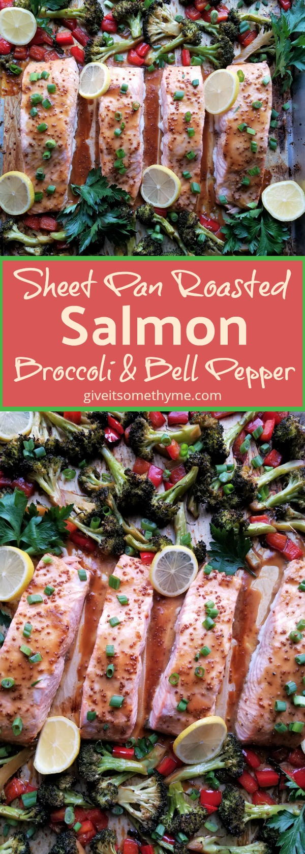 Sheet Pan Roasted Salmon Broccoli & Bell Pepper - Give it Some Thyme