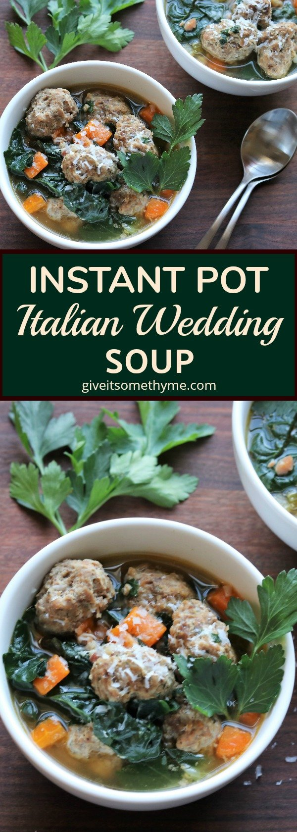 Instant Pot Italian Wedding Soup | Give it Some Thyme