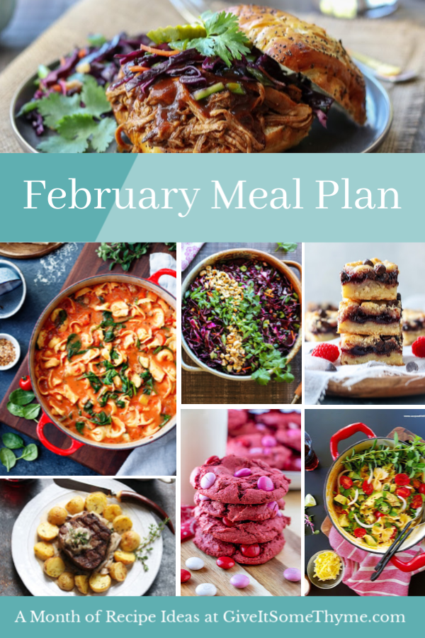 February Monthly Meal Plan   Give it Some Thyme – an entire month of recipes for cooking inspo that has you covered for the Super Bowl and Valentine's Day! #mealplan #monthlymealplan #mealplanning #monthlymenu #monthlymenuplan #healthydinners #gamedayfood #valentinesdayrecipes #valentinesday #giveitsomethyme