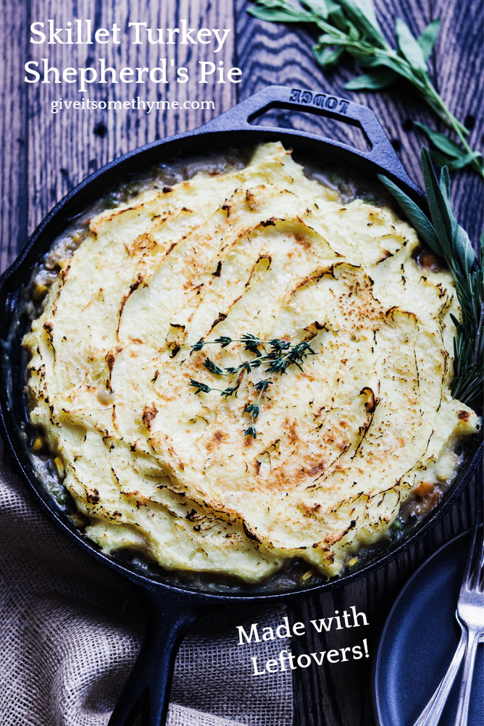 Skillet Turkey Shepherd's Pie | Give it Some Thyme - transform your Thanksgiving leftovers into yet another delicious meal that doesn't let anything go to waste and with much less clean up! #shepherdspie #turkeyshepherdspie #leftoverturkey #thanksgivingleftovers #thanksgivingleftoverrecipes #thanksgivingleftoverideas #giveitsomethyme