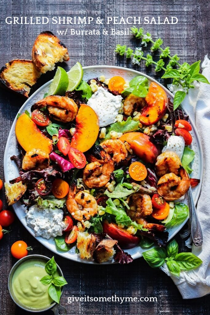 Grilled Shrimp and Peach Salad w/ Burrata and Basil - Smoky, charred shrimp and sweet peaches atop leafy greens with creamy burrata and fresh basil makes a perfect summer salad and is ready in 30 minutes! #salad #summersalads #grilledshrimp #grilledshrimpsalad #grilledpeaches #grilledpeachsalad #summerrecipes #keto #glutenfree #giveitsomethyme | giveitsomethyme.com